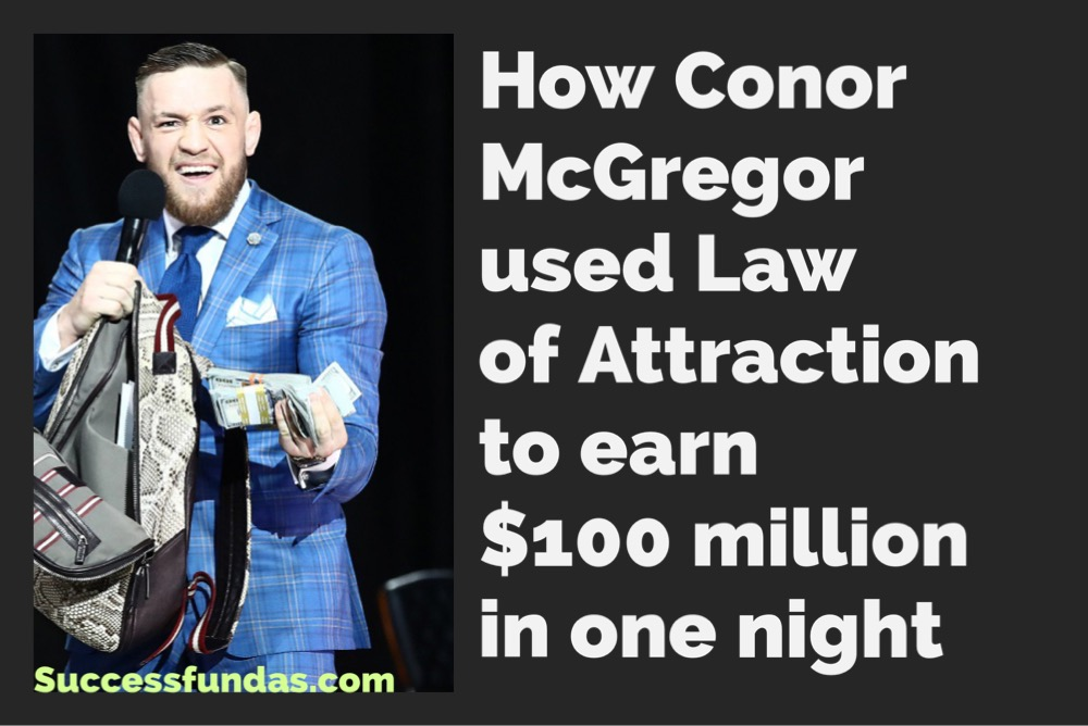 How Conor Mcgregor used the law of attraction